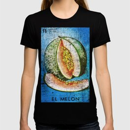 El Melon Mexican Loteria Card T-shirt