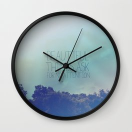 The secret life of walter mitty.. beautiful things quote Wall Clock