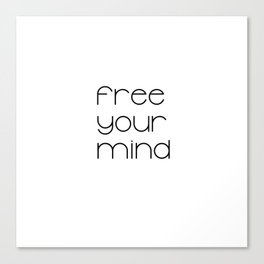 Free Your Mind (Black) T-Shirt Canvas Print