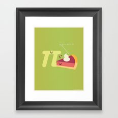 You Are As Sweet As Pi Framed Art Print