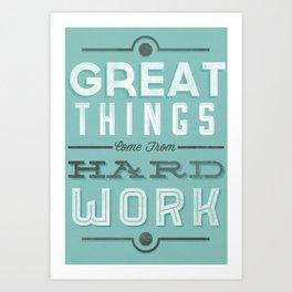 Great Things... Art Print