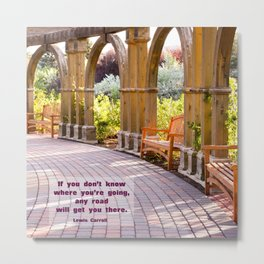 Any Road Will Get You There Metal Print