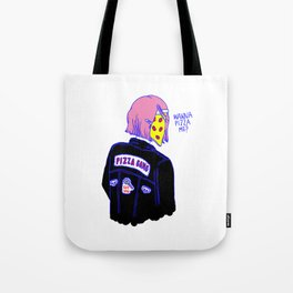 Wanna Pizza Me? Tote Bag