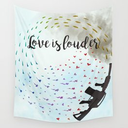 Love is Louder Wall Tapestry