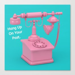 Hang Up On Your Past Canvas Print