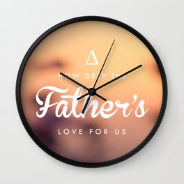 The Father's Love Wall Clock