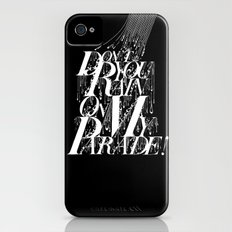Don't You Rain On My Parade! Slim Case iPhone (4, 4s)