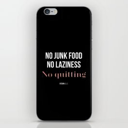 No Quitting! iPhone Skin