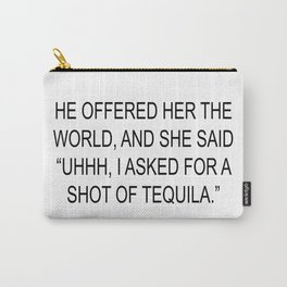 Tequila Carry-All Pouch