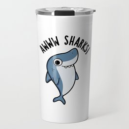 Awww Sharks Cute Animal Pun Travel Mug
