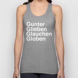 Gunter Glieben Glauchen Globen Unisex Tank Top