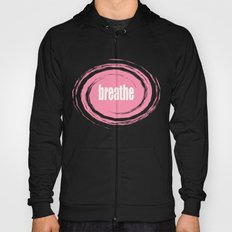 Breathe with Baker-Miller Pink Color  Hoody