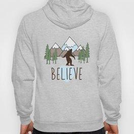 Believe in Bigfoot Hoody