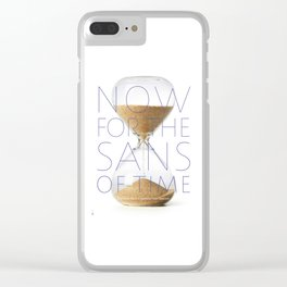 NOW for the Sans of Time Clear iPhone Case