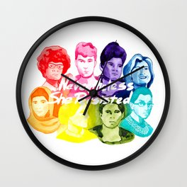 Neverthless She Persisted Wall Clock