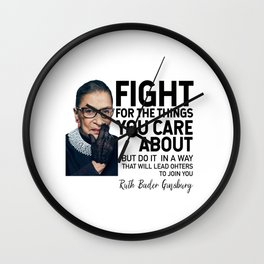 Fight for the things you care about Wall Clock