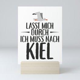 Lasst mich durch ich muss nach Kiel Möwe Mini Art Print