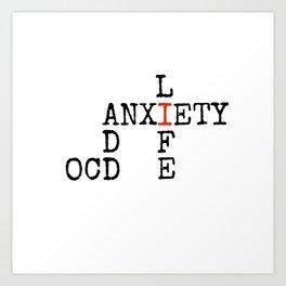 ADD/OCD/Anxiety Art Print