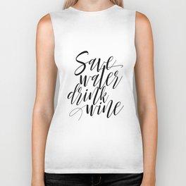 "Printable Art ""Save Water Drink Wine"" Wall Art Wall Prints Gallery Wall Prints Funny Art Biker Tank"