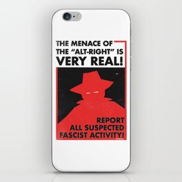 The Menace of the Alt-Right is Very Real! iPhone Skin