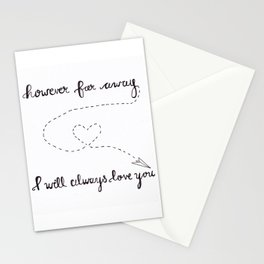 However Far Away... Stationery Cards