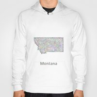montana Hoodies featuring Montana map by David Zydd