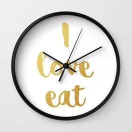 I love eat Golden Version Wall Clock