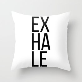Inhale exhale (1 of 2) Throw Pillow