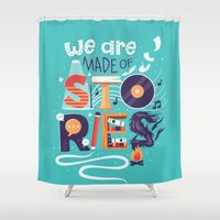 risa rodil Shower Curtains featuring We Are Made of Stories by Risa Rodil