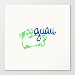 Guau - a dog Canvas Print