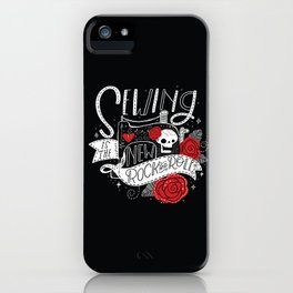 Sewing is the New Rock & Roll iPhone Case
