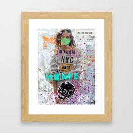 S T A Y   H O M E  Framed Art Print