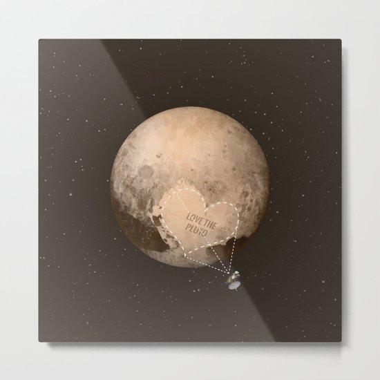 Love the Pluto Metal Print