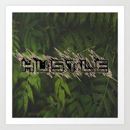 Hustle Nature Art Print