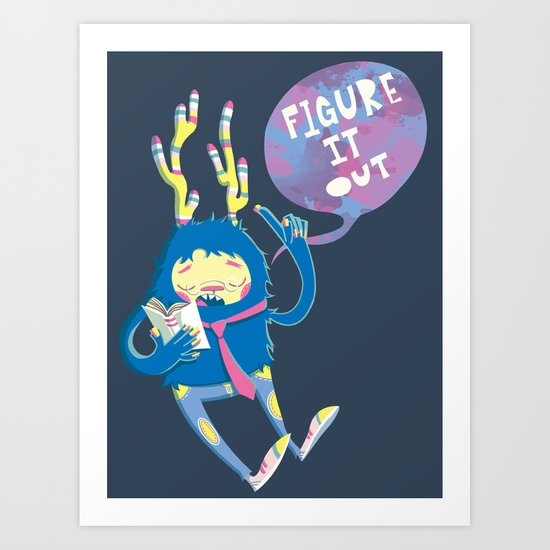 Figure It Out Art Print