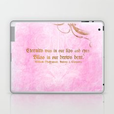 Eternity was in our lips  - Cleopatra - Shakespeare Love Quote Laptop & iPad Skin