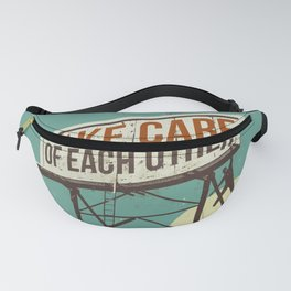 TAKE CARE OF EACH OTHER Fanny Pack