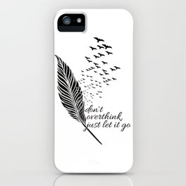 Let it go feather iPhone Case