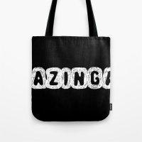 bazinga Tote Bags featuring BAZINGA! by StrangerDays