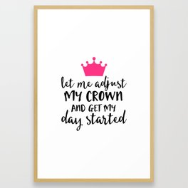 Adjust My Crown Funny Quote Framed Art Print