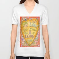 karen hallion V-neck T-shirts featuring Have I Told You Lately How Much I Love You - Karen Embry by Karen Embry