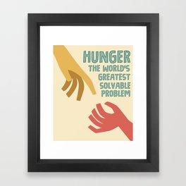 Hunger - the world greatest solvable problem Framed Art Print