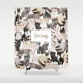 Cat lady Shower Curtain