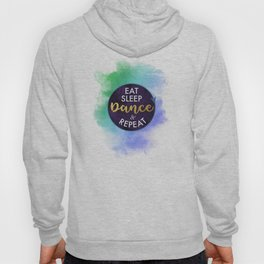 Eat Sleep Dance and Repeat faux gold foil glitter letters typography design for Dancer Hoody