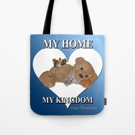 My Home, My Kingdom - Blue Tote Bag