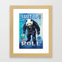 Shut Up and Roll Panda Framed Art Print