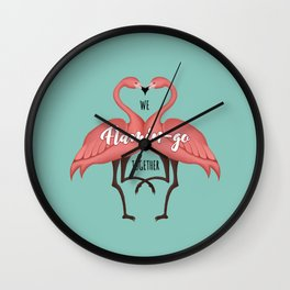 We flamin-go together Wall Clock