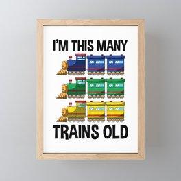 I'm This Many Trains Old T Shirt 2 Yr Boy Kid Birthday Idea Framed Mini Art Print