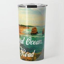 Take Me Back to that Great Ocean Road Travel Mug