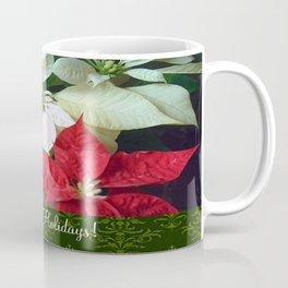 Mixed Color Poinsettias 2 Happy Holidays S6F1 Coffee Mug
